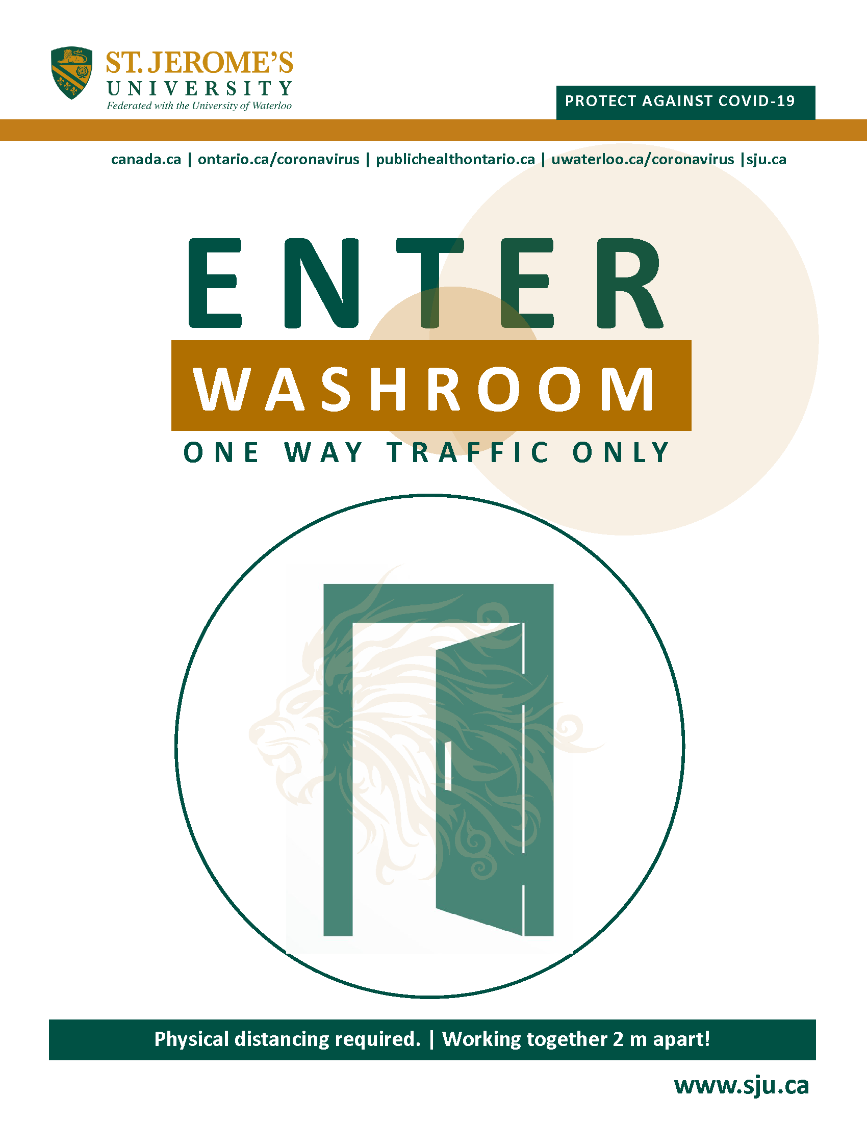 A stylized door opening inward and above it reads Enter Washroom - One Way Traffic Only