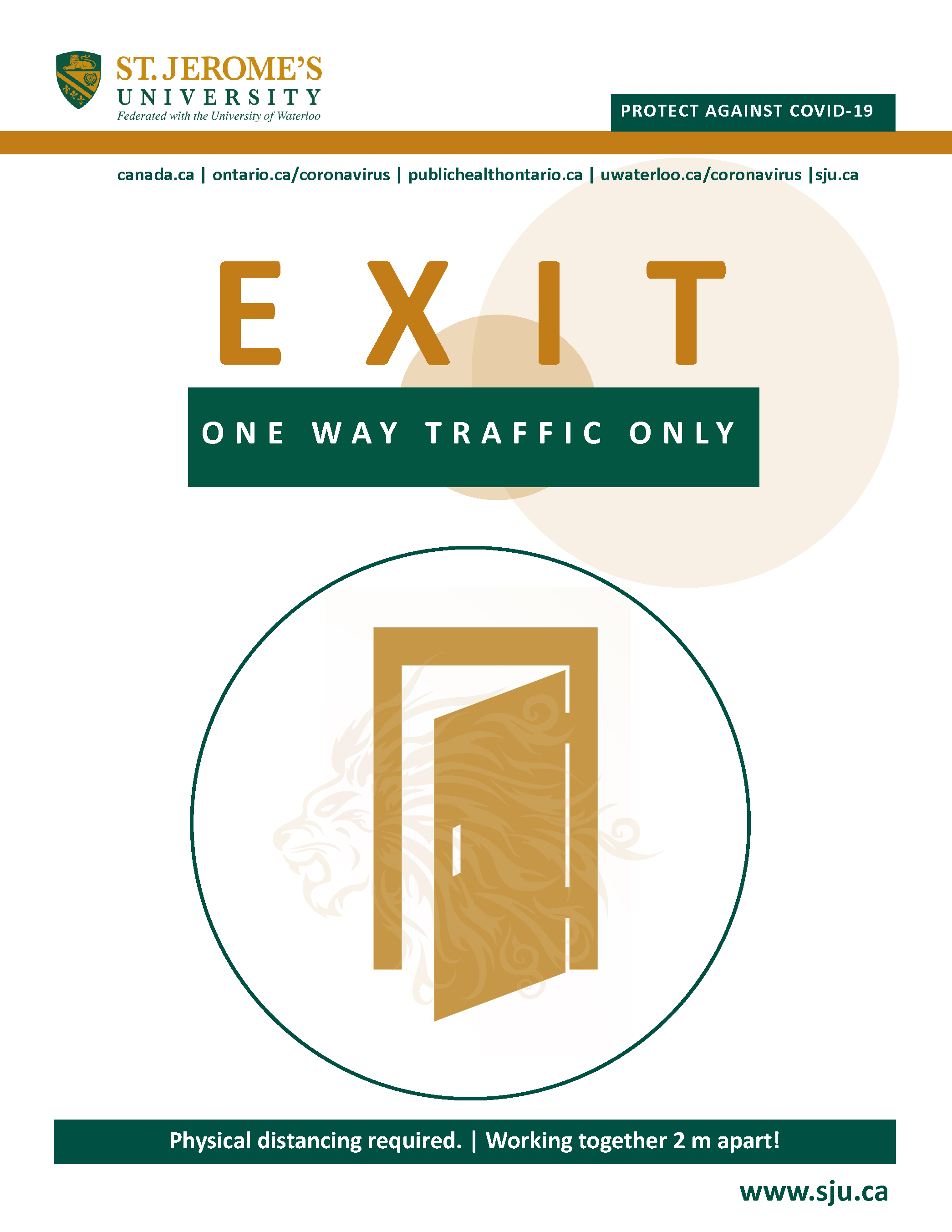 A stylized door opening outwards and above it reads Exit - One Way Traffic Only