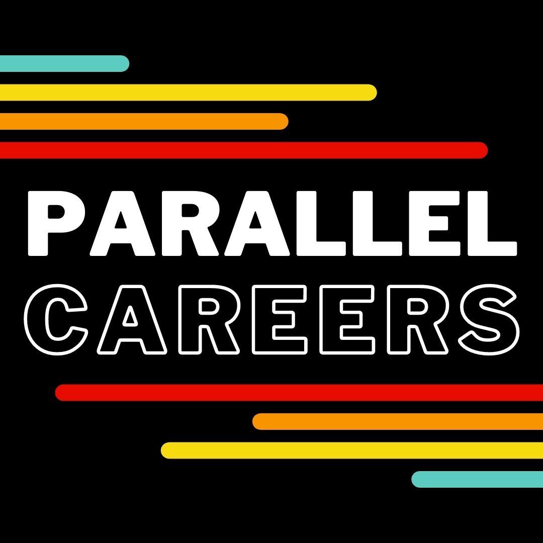 Parallel Careers