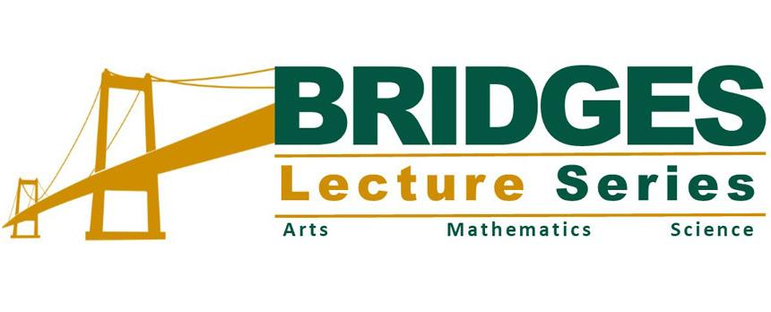 Bridges Lecture Series Banner