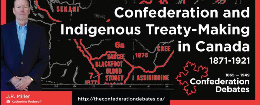 conferderation and indigenous treaty-making in canada event flyer
